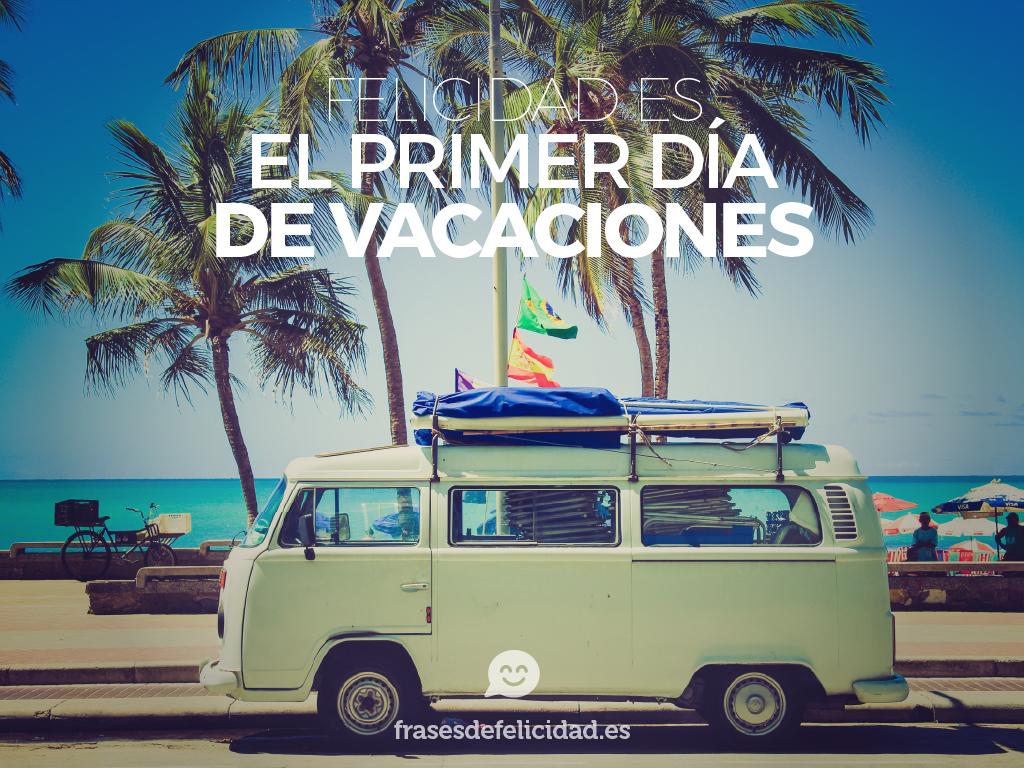Vacaciones De Verano Frases
