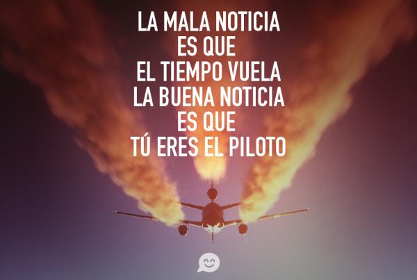 el-tiempo-vuela-tu-eres-el-piloto