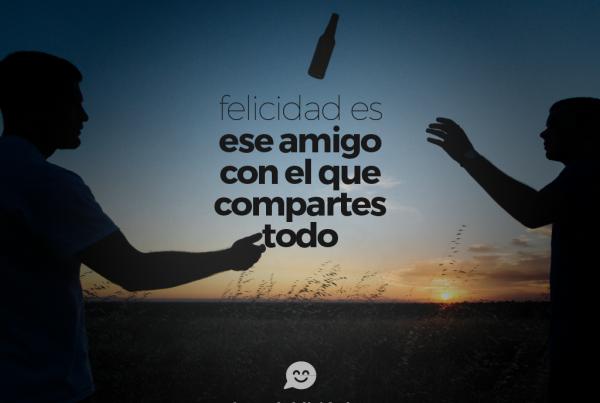 felicidad-es-ese-amigo-con-el-que-compartes-todo