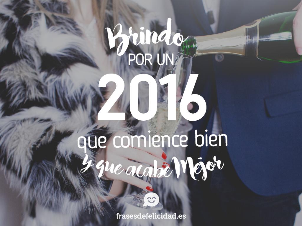 brindo por un 2016 que coience bien y acabe mejor