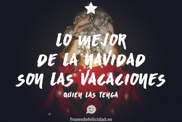 lo-mejor-de-la-navidad-son las vacaciones