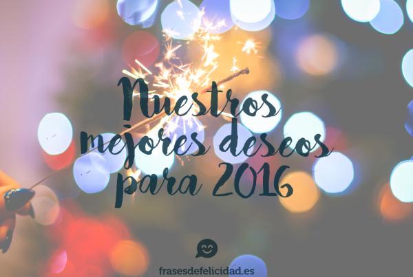 nuestros mejores deseos para 2016